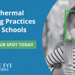 Webinar: Successful Strategies for Thermal Screening on Campus