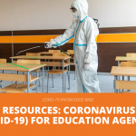 REMS Resources: Coronavirus 2019 (COVID-19) for Education Agencies