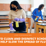 How To Clean and Disinfect Schools To Help Slow the Spread of Flu