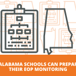 How Alabama Schools Can Prepare for their EOP Monitoring
